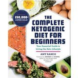 Amy Ramos The Complete Ketogenic Diet for Beginners