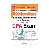 McGraw-Hill Education 500 Business Environment and Concepts Questions for the CPA Exam, 1st Edition